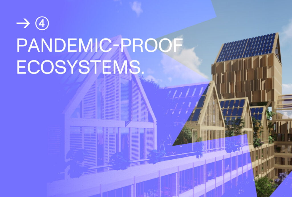 Pandemic-proof Ecosystems_Trend 4