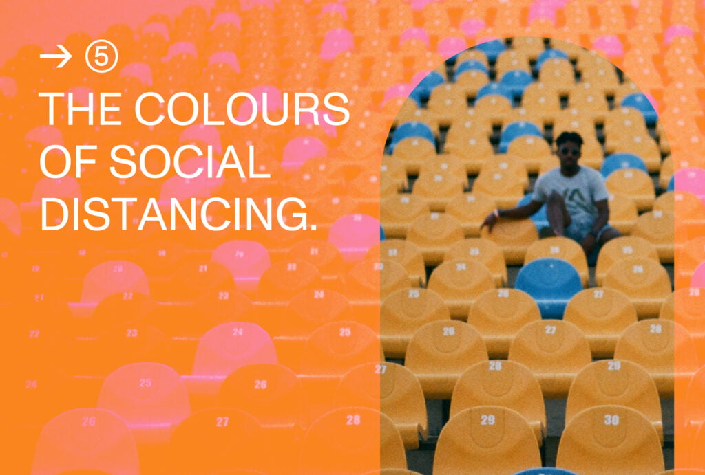 The colours of social distancing_Trend 5